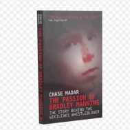 Monument The Passion of Bradley Manning: The Story Behind the Wikileaks Whistleblower(9781781680698)