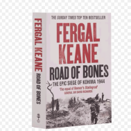 Monument Road Of Bones: The Epic Siege Of Kohima 1944(9780007132416)